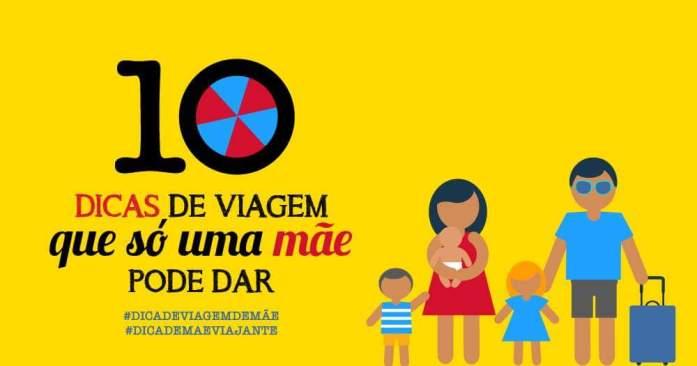 fb img 1494281015390 - 10 dicas de viagem que só uma mãe pode dar